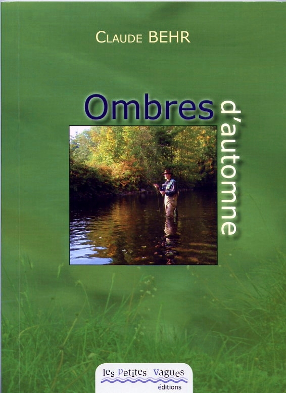 Ombres d'automne, un livre écrit par l'auteur, Claude Behr, en 2009